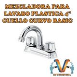 Mezcladora Para Lavabo Plastica 4 Cuello Curvo Basic Abs