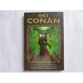 Rei Conan A Fênix Na Espada E O Deus Da Meia Noite Mythos