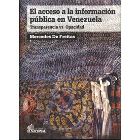 El Acceso A La Información En Venezuela / Mercedes De Freita
