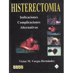 Histerectomia - Vargas Hernández [hgo]