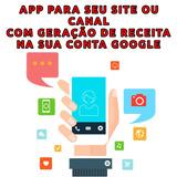 App Para Seu Site Ou Canal Sem Anúncios E Com Funcionalidads