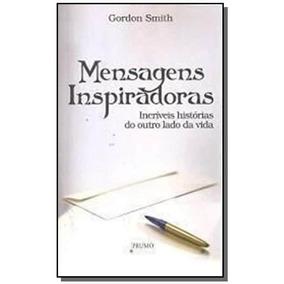 Livro Mensagens Inspiradoras Gordon Smith Prumo 040337 Livros De