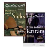 Livro Agatha Christie 2x1 - Misterioso Caso Styles E Bertra