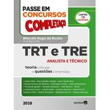 Passe Em Concursos Completaço 2018 - Trt E Tre Analista E T