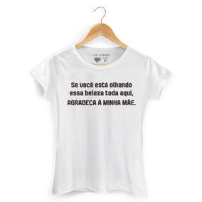 Camiseta Para O Dia Das Mães Imagem Com Frase Vários Modelos