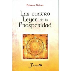 Libro Las Cuatro Leyes De La Prosperidad *4x