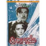 Si Mi Vida Silvia Pinal Pedro Infante Pelicula Mexicana Dvd
