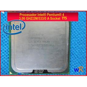 Procesador Intel Pentium 4 3.06 Ghz /1m /533/0 A Socket 775