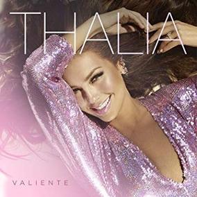 Thalia Valiente Cd Nuevo Original 2018