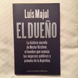 Libro. El Dueño - Luis Majul
