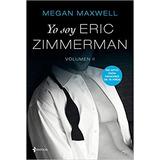 Yo Soy Eric Zimmerman Vol 1-2 + Obsequio 4 Libros Megan M