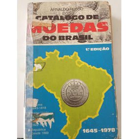 Catálogo De Moedas Arnaldo Russo Primeira Edição Raro