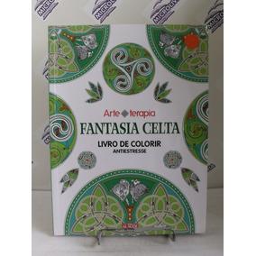 Livro Fantasia Celta Livro De Colorir Antiestresse