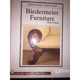 Biedermeier Furniture. Pressler Y Straub