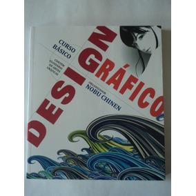 Livro-curso Básico:design Gráfico:nobu Chinen:edição 1:novo