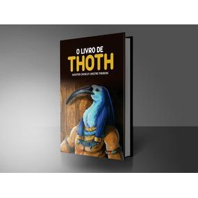 O Livro De Thoth - Aleister Crowley / Impresso / Capa Dura