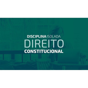 Videoaulas De Direito Constitucional - 2018
