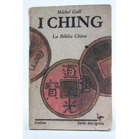 I Ching La Biblia China Michel Gall B2