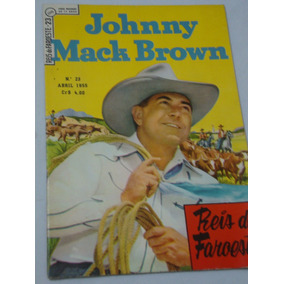 Reis Do Faroeste Nº 23 De 1955 Johnny Mack Brown Ebal Banca
