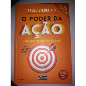 O Poder Da Ação (paulo Vieira)
