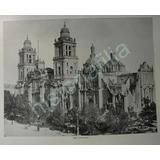 Grabado Antiguo 1897 Catedral De La Ciudad De Mexico