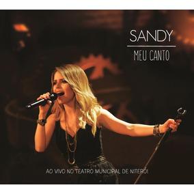 Sandy - Meu Canto - Ao Vivo