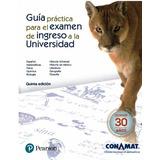 Guía Práctica Para El Examen De Ingreso A La Universidad 5a