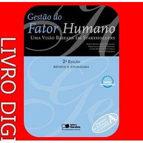Gestão Do Fator Humano - Uma Visão Baseada Em Stakeholders !