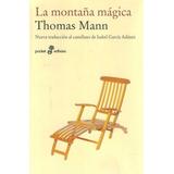 La Montaña Mágica. Thomas Mann. Edhasa.