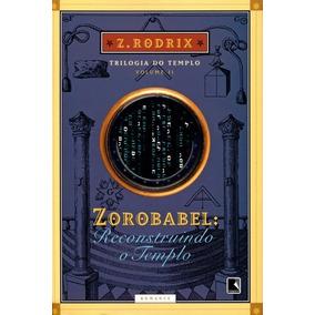 Livro Zorobabel: Reconstruindo O Templo Vol. 2 Rodrix