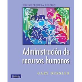 11ed Administración De Recursos Humanos/gary/dessler