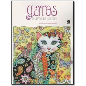 Gatos - O Livro De Colorir