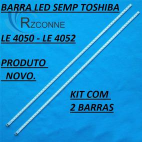 Barra Led Semp Toshiba Le4050 - Le4052 Kit Com 2 Barras