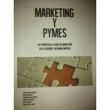 Cuadernillo Sobre Marketing. Comenza Tu Propio Negocio.