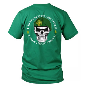 5bfb1c495e Camiseta Legion Etrangere Marche Ou Creve - Camisa Militar