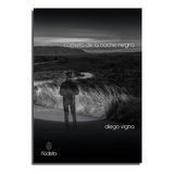 Cometa De La Noche Negra - Diego Vigna