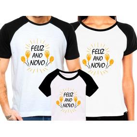 Camiseta Feliz Familia Ano Novo Reveillon Camisetas - Camisetas no ... 4d1c83fae6e