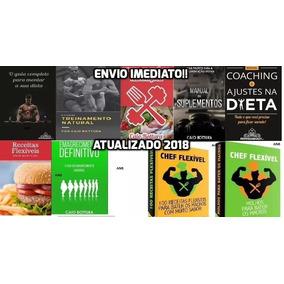 Caio Bottura Dieta Flexível 9 Livros Envio Imediato