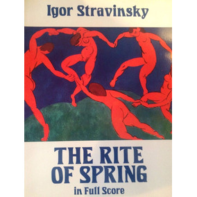 Stravinsky. The Rite Of Spring. Partitura (score)