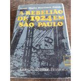 A Rebelião De1924 Em São Paulo ( Coleção Estudos Brasileiro)