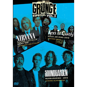 Grunge Especial Vol. 2 - Nirvana, Alice In Chains E Soundgar