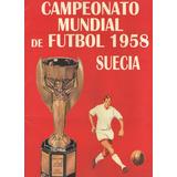 Album Campeonato Mundial De Futbol Suecia 1958