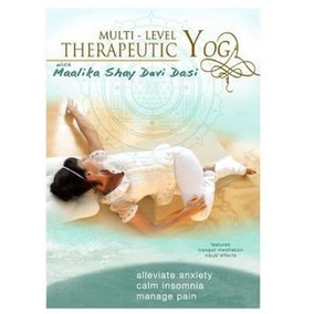 Dvd Maalika Shay Devi Dasi Multi Level Therapeutic Yoga