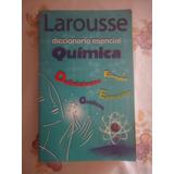 Larousse Diccionario Esencial -quimica