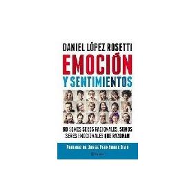 Emocion Y Sentimientos - Lopez Rosetti, Daniel