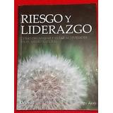 Manual Editorial Desnivel - Riesgo Y Liderazgo Amb. Natural