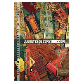 Juguetes De Construccion - Bordes, Juan