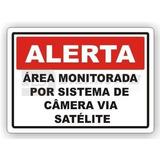 Placa Alerta Área Monitorada Câmera Via Satélite 30x20cm