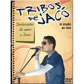 Dvd + Cd Tribos De Jacó - Álbum: Declarações De Amor A Deus