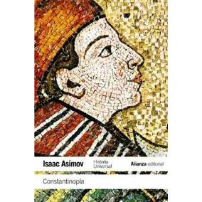 Constantinopla De Isaac Asimov Alianza